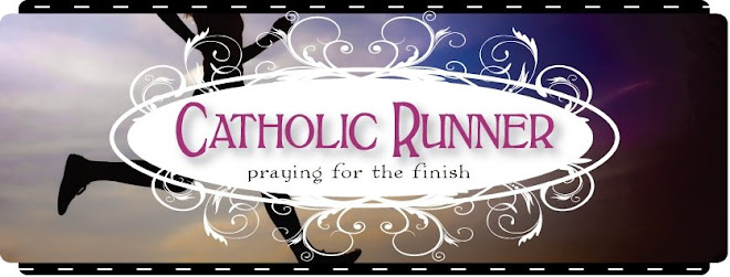 Catholic Runner - Praying for the Finish