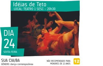 a2d6b9ab084 Dança e poesia hoje no Palco Giratório com  Idéias de Teto