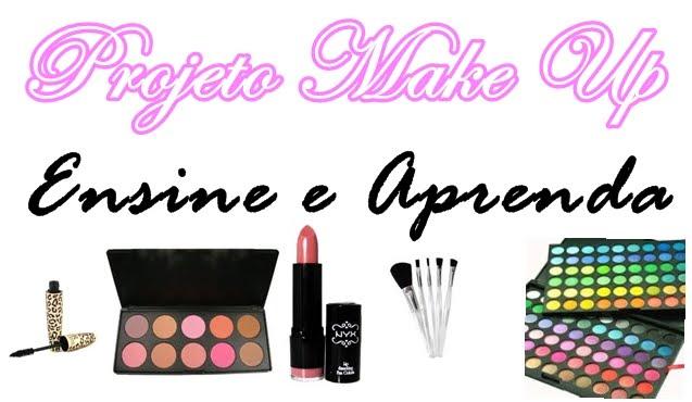 Projeto Make Up - Ensine e Aprenda