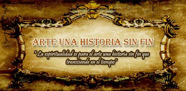 """""""ARTE UNA HISTORIA SIN FIN"""""""