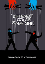 """Different color, same shit"""