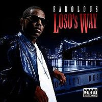 Loso's Way (Soundtrack), Fabolous
