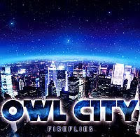 Fireflies, Owl City