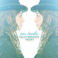 Kaleidoscope Heart, Sara Bareilles