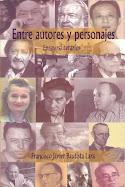Entre Autores y Personajes 1era Edicion