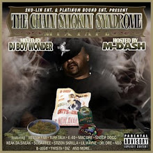 "M-Dash ""The Chain Smokin Syndrome"" Mixtape"