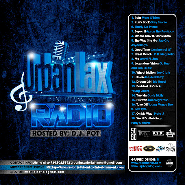 UrbanLax Entertainment Presents: #UrbanLaxRadio Volume 1
