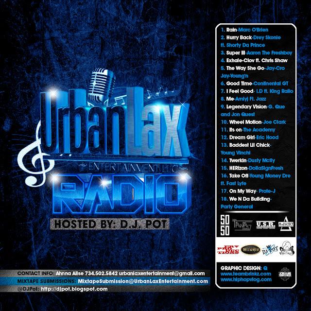 UrbanLax Entertainment Presents: #UrbanLaxRadio Volume 1