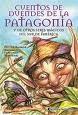 El Duende de la Patagonia, ¿lo recuerdas?
