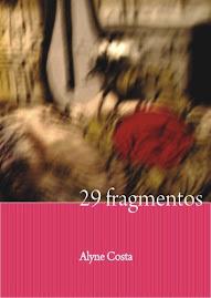 29 Fragmentos