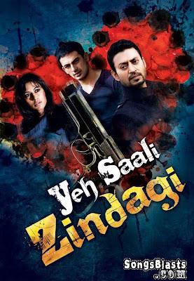 new hindi moviee  click hear 2014.................... Yeh-Saali-Zindagi-SongsBlasts.Com-1