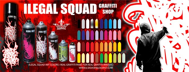 ILEGAL SQUAD GRAFFITI SHOP
