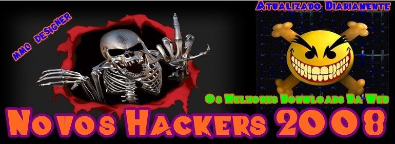 Novos Hackers 2008