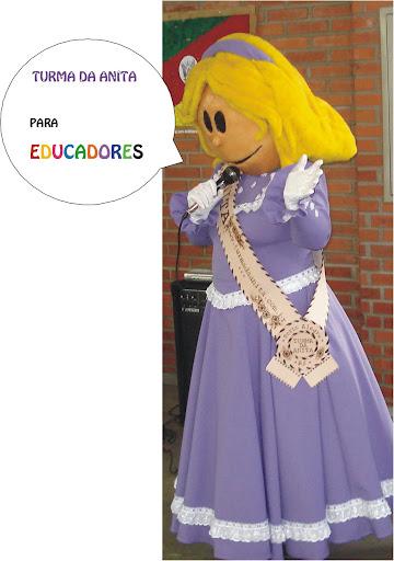 TURMA DA ANITA PARA EDUCADORES