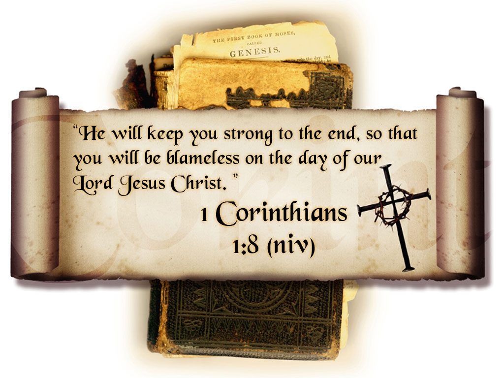 http://1.bp.blogspot.com/_yjoHQ1VxN6I/TMunTLAjAaI/AAAAAAAAAMc/xjAYCPuPnCU/s1600/Desktop-Bible-Verse-Wallpaper-1-Corinthians-1-8.jpg