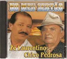 No Meu Sertão / Zé Laurentino e Chico Pedrosa