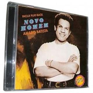 Amaro Batista - Novo Homem - (Playback)
