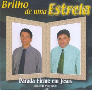 Parada Firme em Jesus - Brilho de Uma Estrela