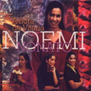 Noemi Nonato - A Hora da Vit�ria