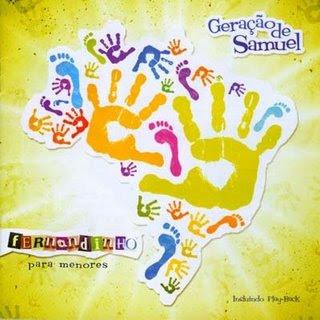Fernandinho Para Menores – Geração de Samuel