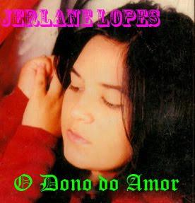jerlanelopesodonodoamor+c%C3%B3pia Baixar CD Jerlane Lopes   O Dono do Amor