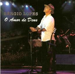Sérgio-Lopes-O-Amor-de-Deus-(2006)