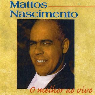 Mattos Nascimento - O Melhor ao Vivo (1995)