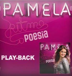 Pamela - Ritimo e Poesia (2010) Play Back