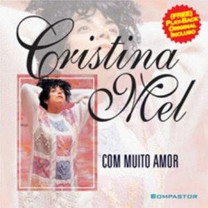 Cristina Mel - Com Muito Amor (Voz e Playback) 1994