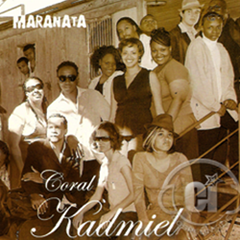 Coral Kadmiel - Maranata