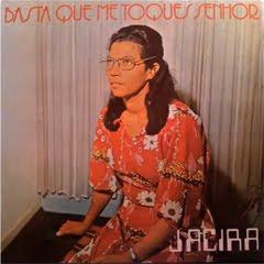 jacira Baixar CD Jacira Silva   Basta Que Me Toques Senhor
