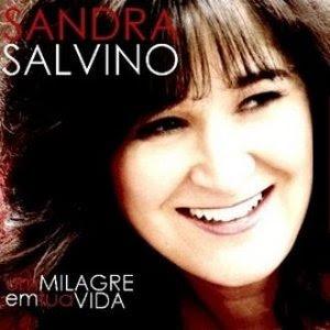 Sandra Salvino - Um Milagre Em Tua Vida