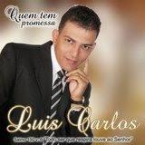 Luiz Carlos - Quem Tem Promessa (2010)