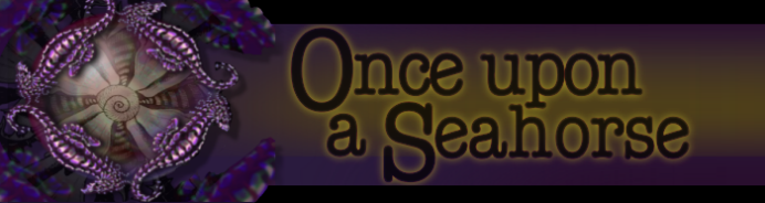 once upon a seahorse