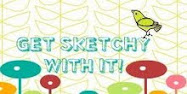 Get Sketchy with me!