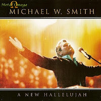 Download Michael W Smith - CD A New Halleluya (2008)