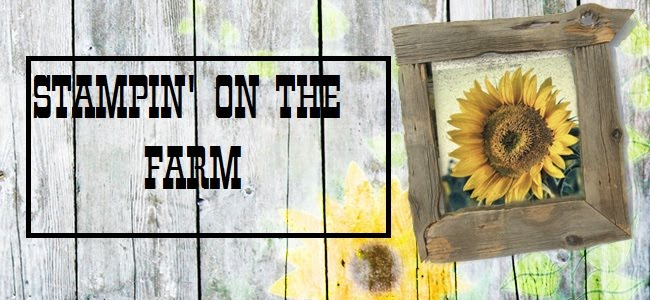Stampin on the Farm