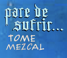 Do you like Mezcal? Le Gusta el Mezcal?