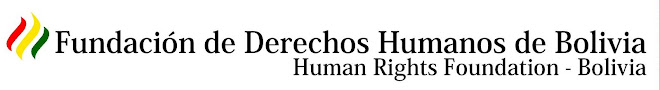 HUMAN RIGHTS FOUNDATION-BOLIVIA
