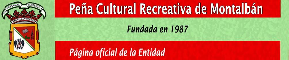 PEÑA CULTURAL RECREATIVA DE MONTALBÁN