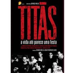 """""""Titãs - A Vida Até Parece uma Festa"""" (DVD)"""""""