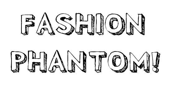 Fashion Phantom