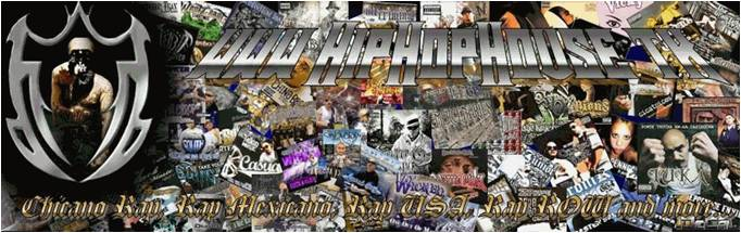 Hip Hop House -Chicano Rap, MeXIIIcan Rap, USA Rap, ROW and More