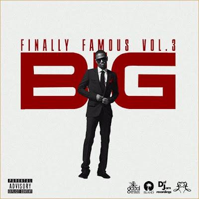 big sean finally famous vol 3 cover. Big Sean - quot;Finally Famous Vol