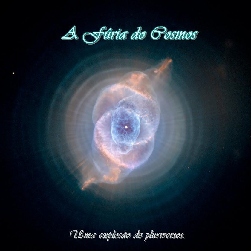 A Fúria do Cosmos