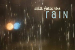 [Image: still_falls_the_rain.jpg]