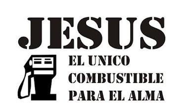 JESUS EL UNICO COMBUSTIBLE