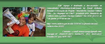 Mochileiro Tuxáua Cultura Viva