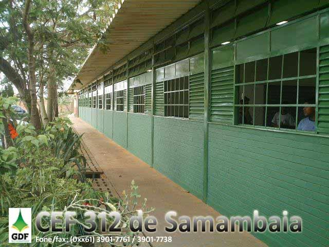 CEF 312 - Samambaia - Nossa Escola, Nossa Casa...