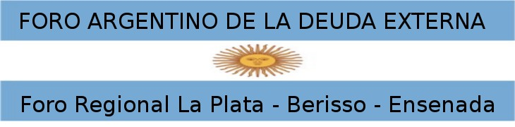 Foro Argentino de la Deuda Externa La Plata